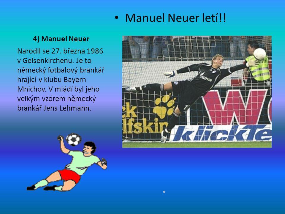Manuel Neuer letí!! 4) Manuel Neuer