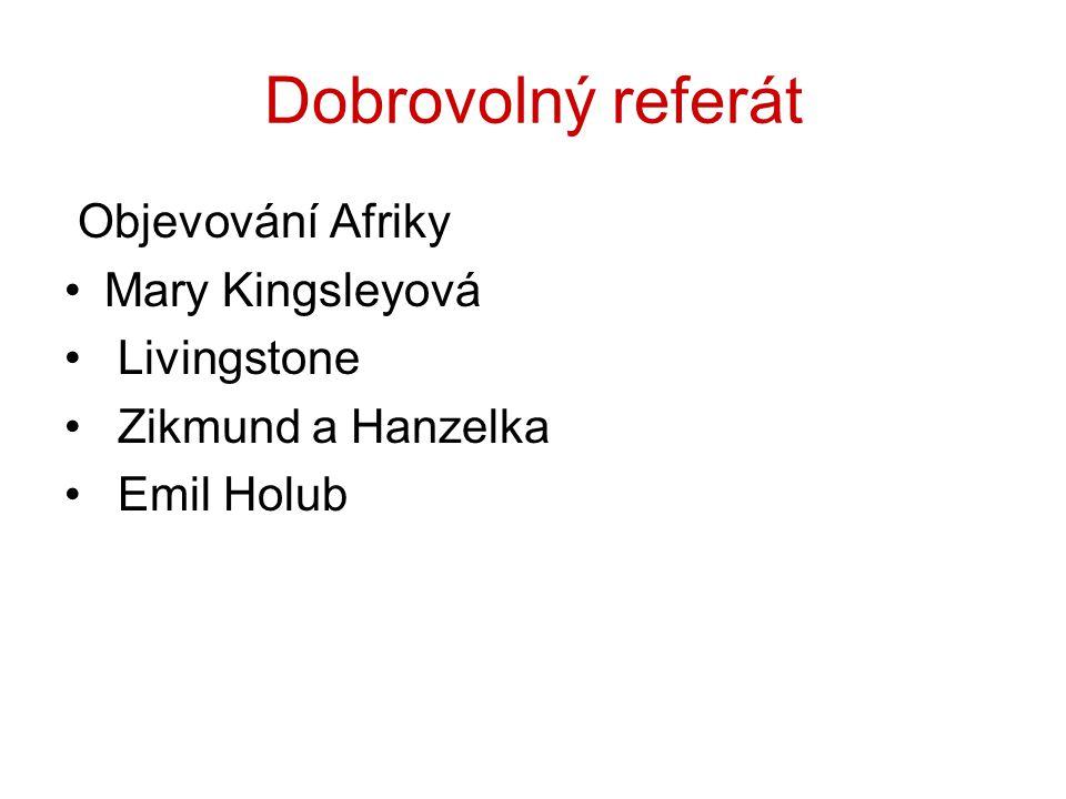 Dobrovolný referát Objevování Afriky Mary Kingsleyová Livingstone