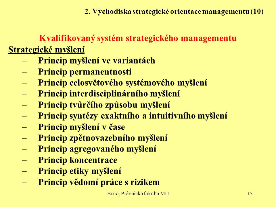 2. Východiska strategické orientace managementu (10)