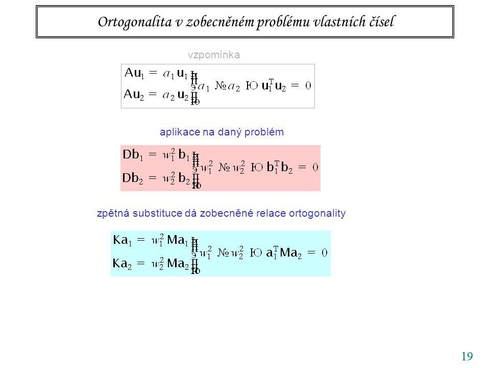 Ortogonalita v zobecněném problému vlastních čísel