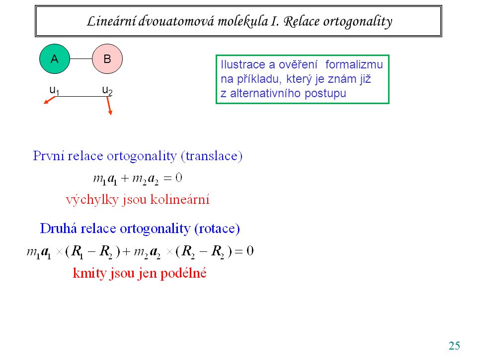 Lineární dvouatomová molekula I. Relace ortogonality