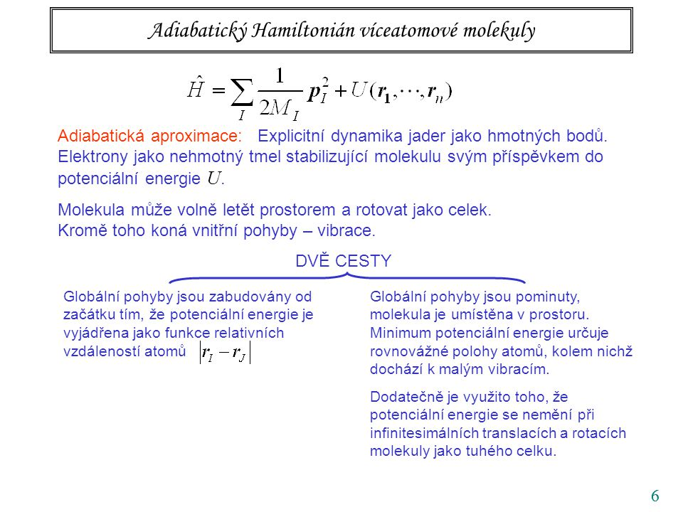 Adiabatický Hamiltonián víceatomové molekuly