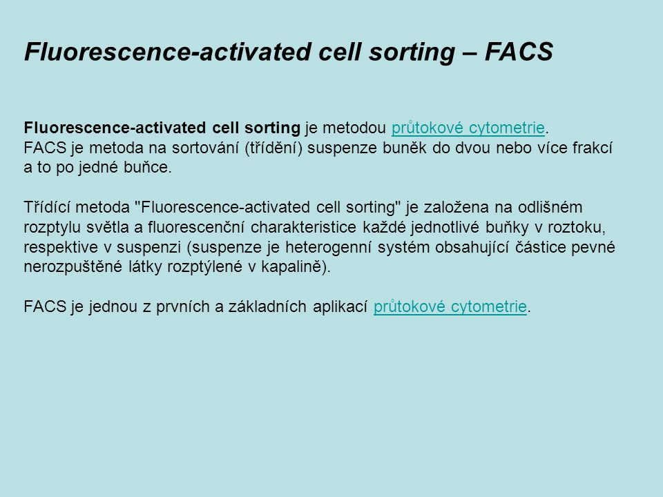 Fluorescence-activated cell sorting – FACS