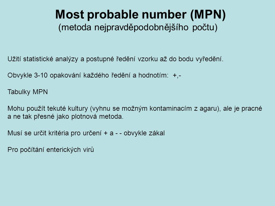 Most probable number (MPN)