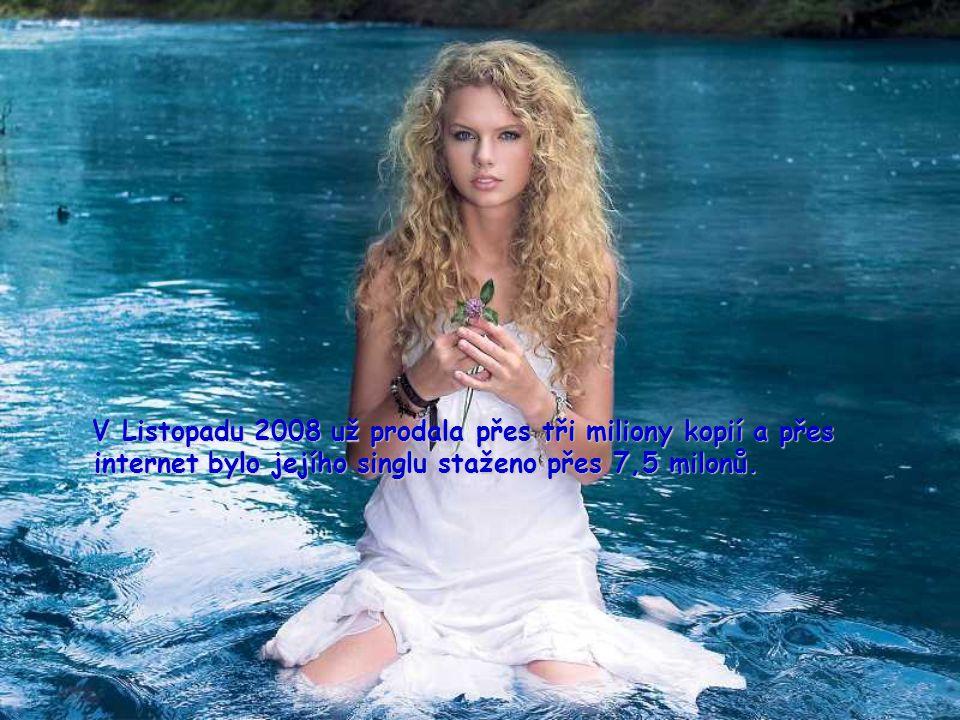 V Listopadu 2008 už prodala přes tři miliony kopií a přes internet bylo jejího singlu staženo přes 7,5 milonů.