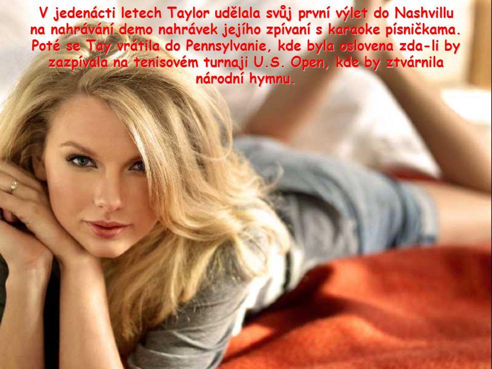 V jedenácti letech Taylor udělala svůj první výlet do Nashvillu na nahrávání demo nahrávek jejího zpívaní s karaoke písničkama.