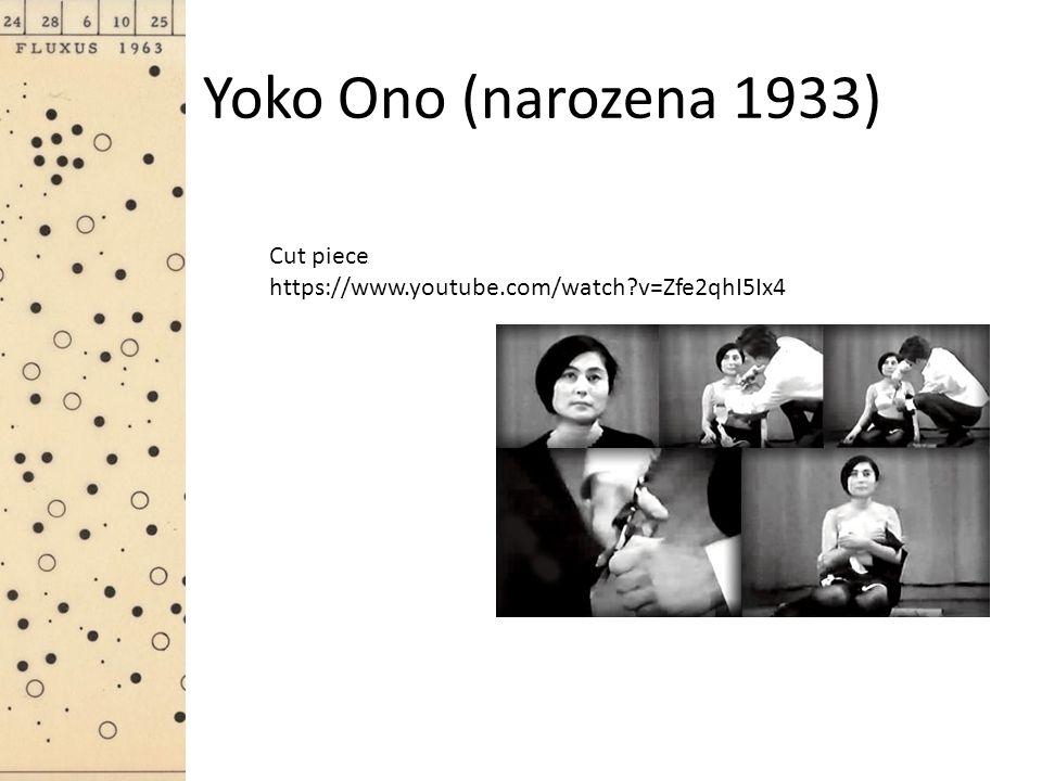 Yoko Ono (narozena 1933) Cut piece