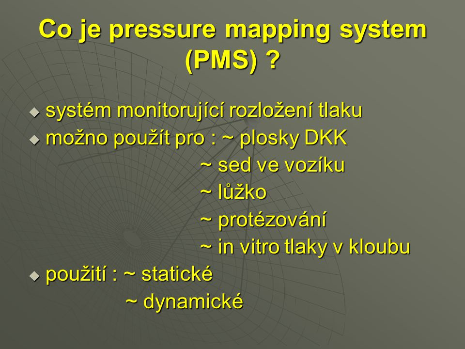 Co je pressure mapping system (PMS)