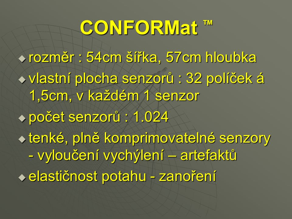 CONFORMat TM rozměr : 54cm šířka, 57cm hloubka