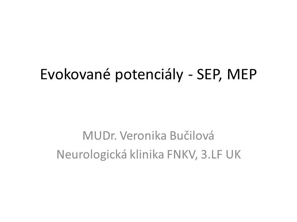 Evokované potenciály - SEP, MEP