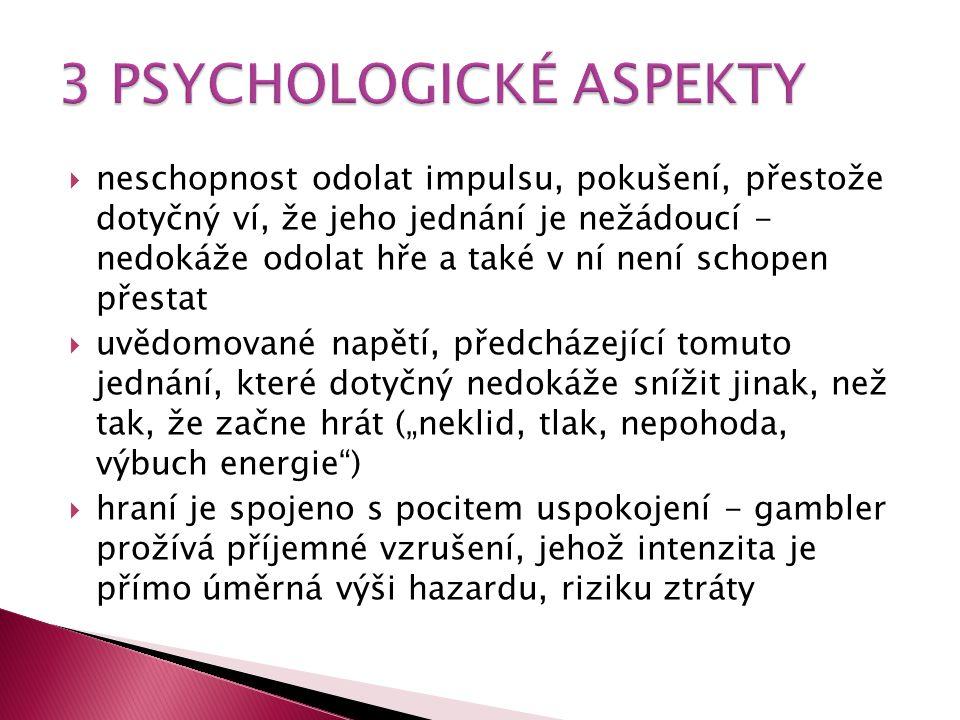 3 PSYCHOLOGICKÉ ASPEKTY