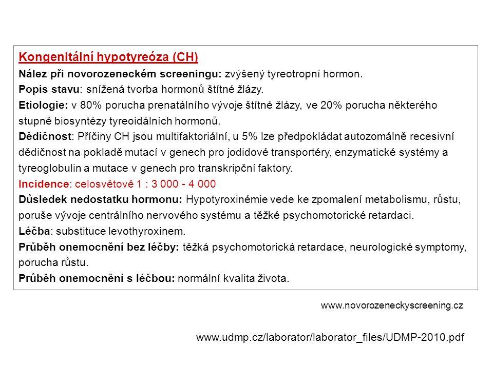 Kongenitální hypotyreóza (CH)