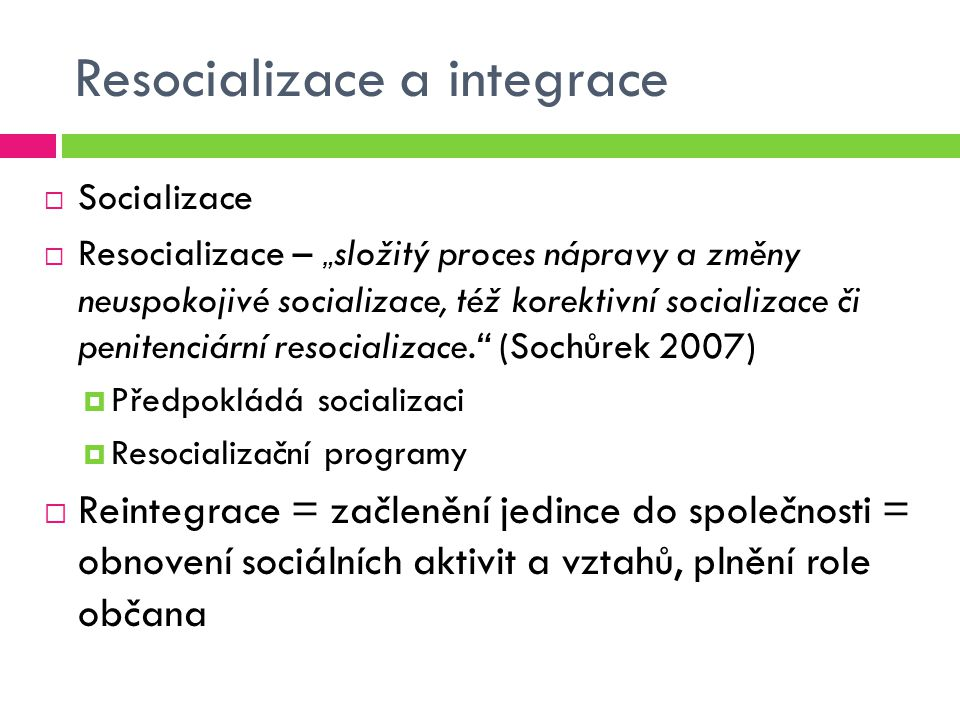 Resocializace a integrace