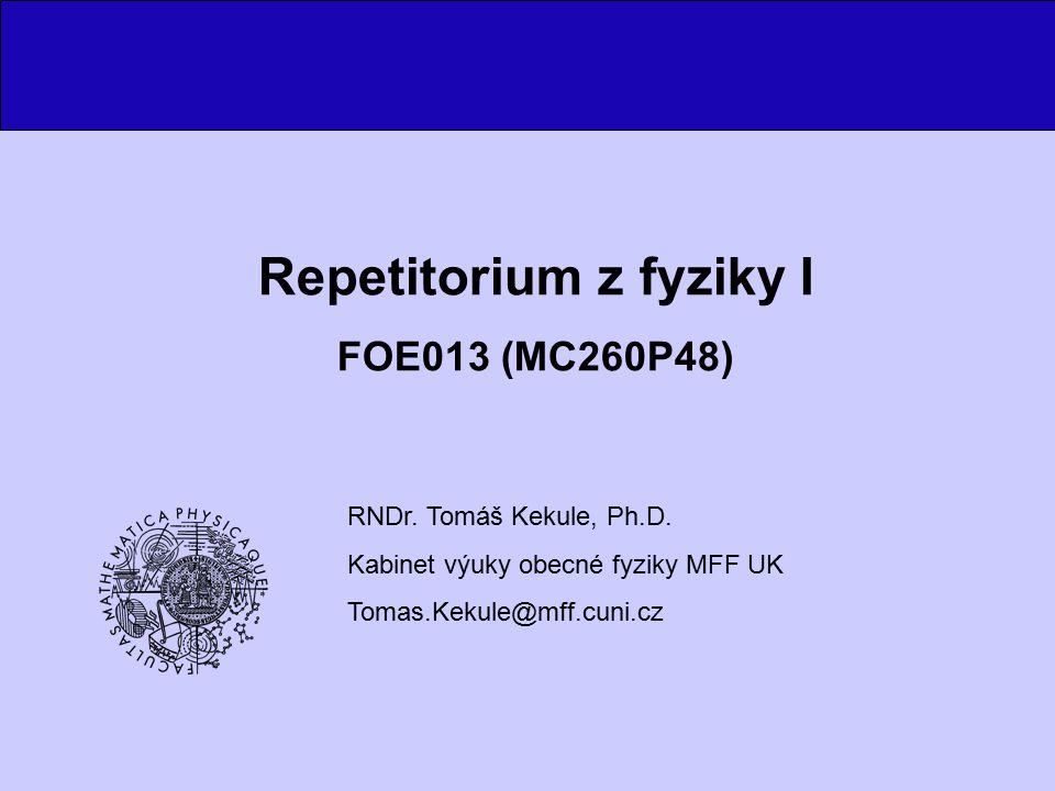 Repetitorium z fyziky I