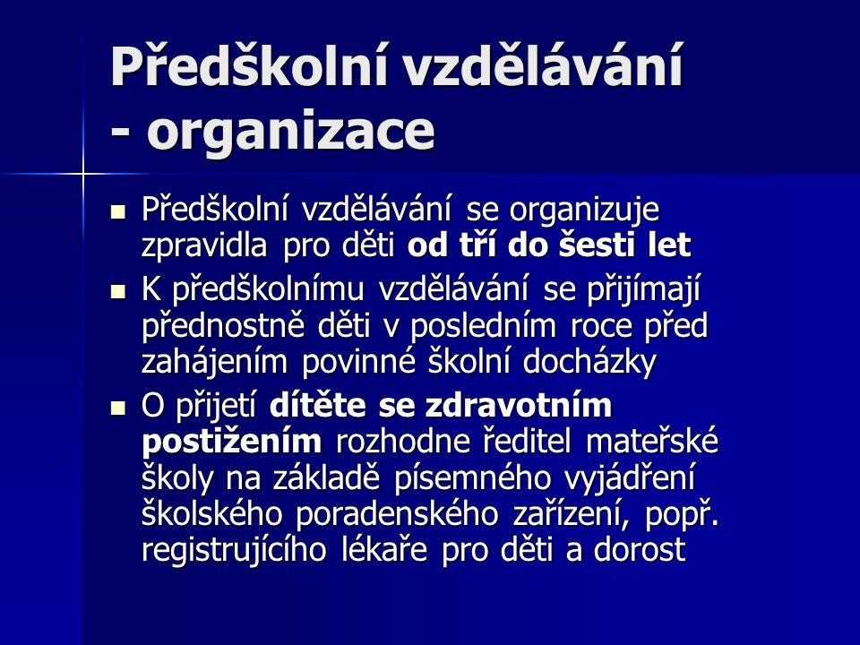 Předškolní vzdělávání - organizace