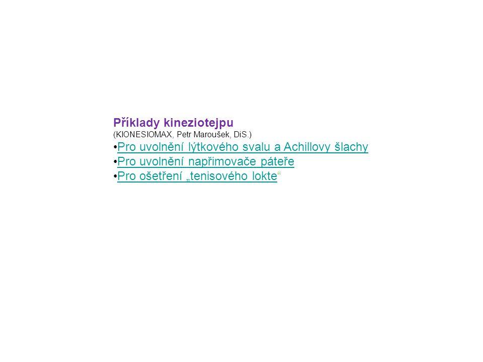 Příklady kineziotejpu Pro uvolnění lýtkového svalu a Achillovy šlachy