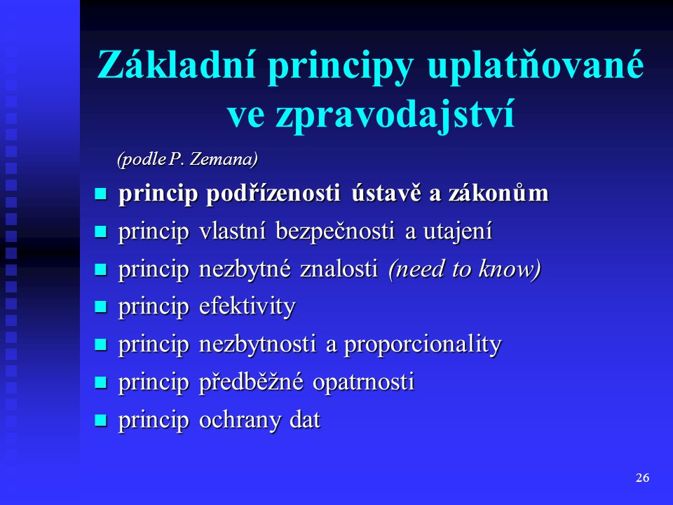 Základní principy uplatňované ve zpravodajství