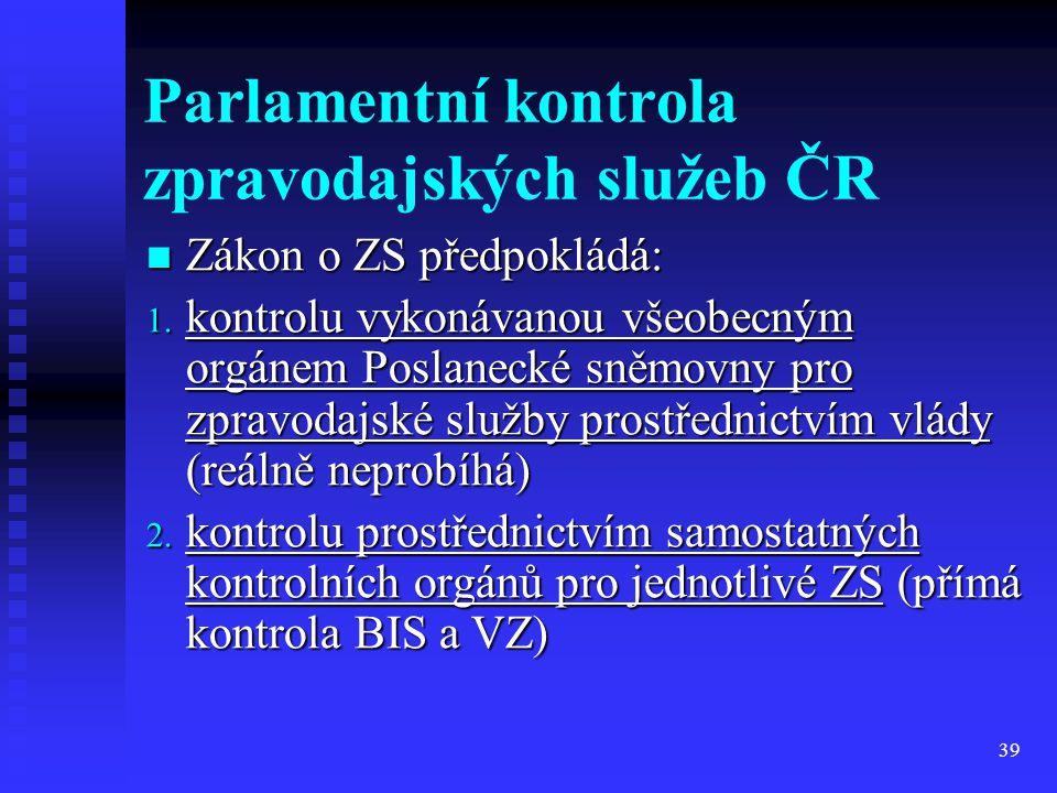 Parlamentní kontrola zpravodajských služeb ČR