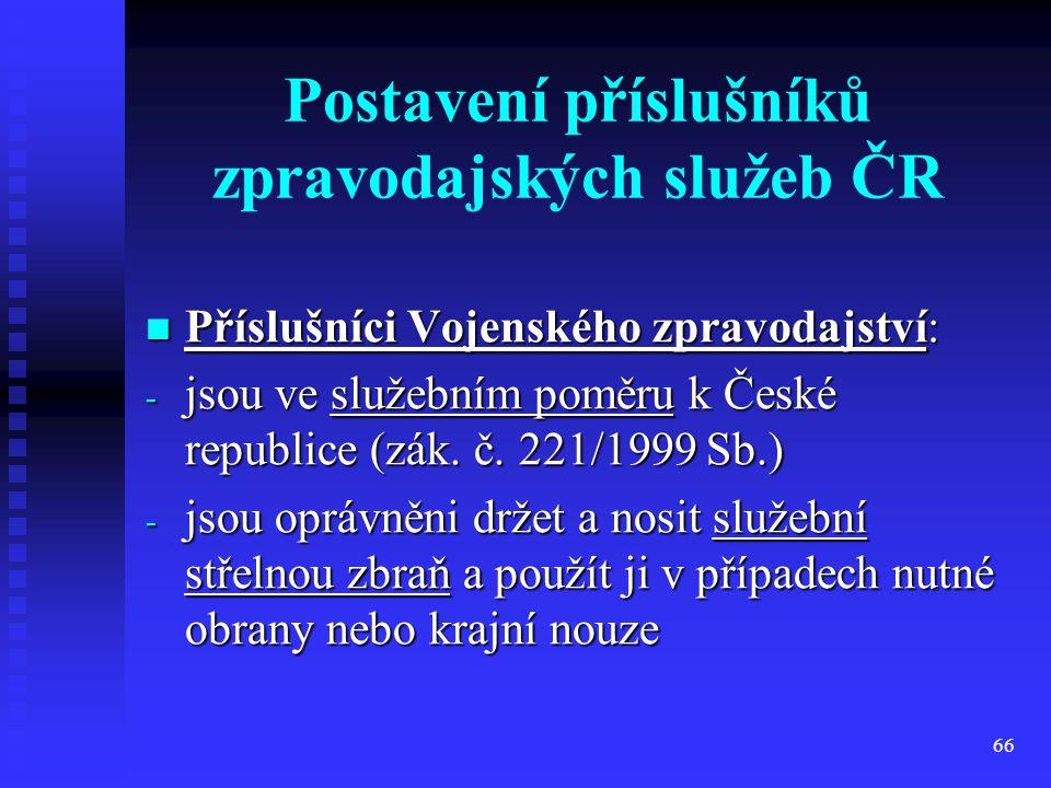 Postavení příslušníků zpravodajských služeb ČR