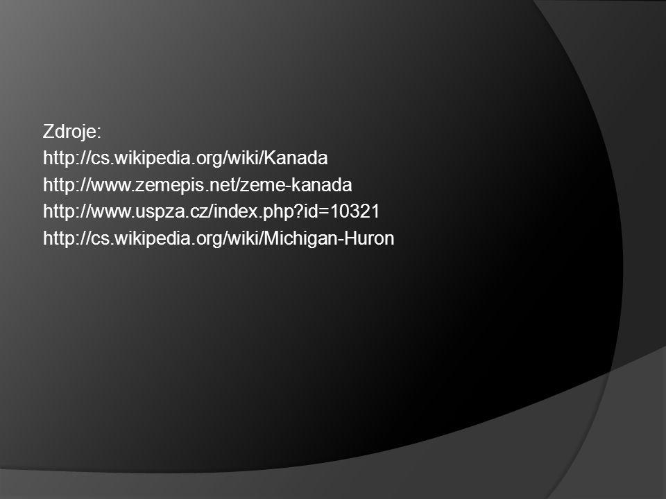 Zdroje: http://cs. wikipedia. org/wiki/Kanada http://www. zemepis