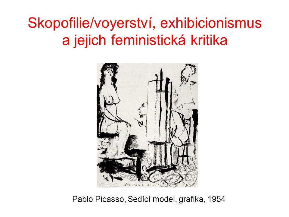 Skopofilie/voyerství, exhibicionismus a jejich feministická kritika