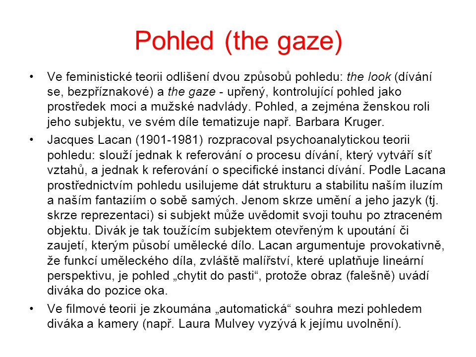 Pohled (the gaze)
