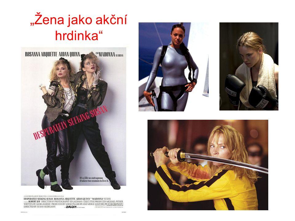 """""""Žena jako akční hrdinka"""