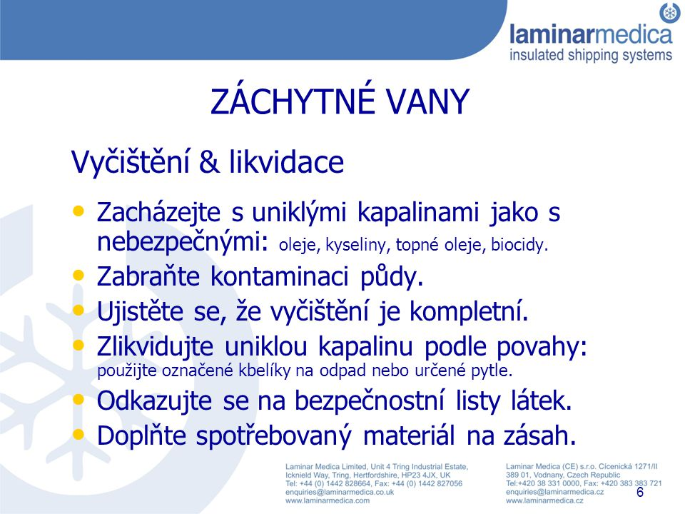 Laminar Medica: Spill training & awareness 30th July 2009