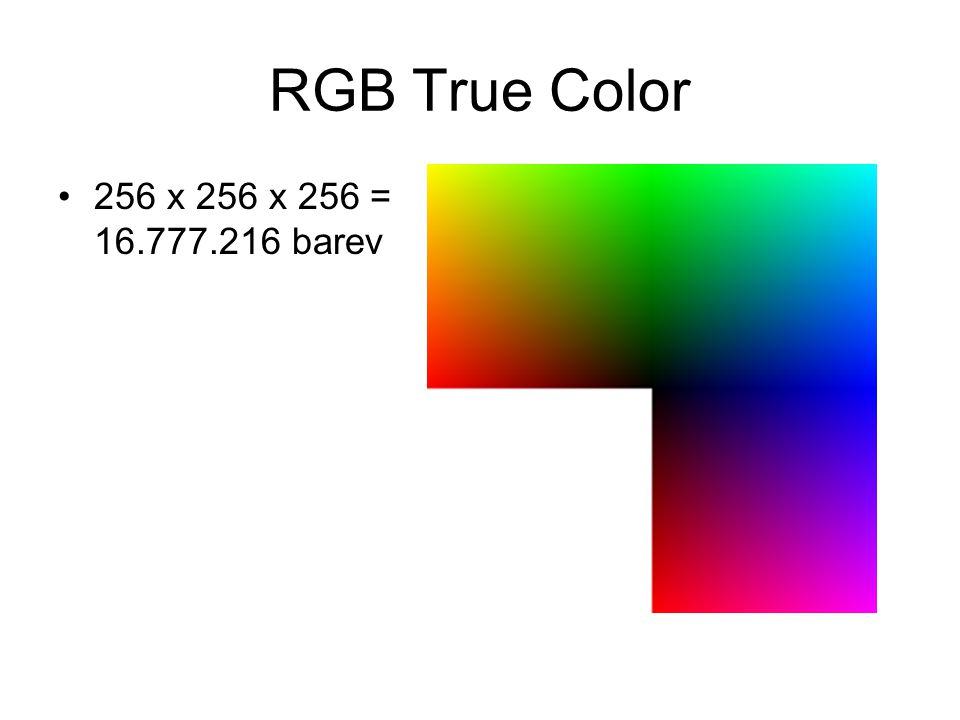 RGB True Color 256 x 256 x 256 = 16.777.216 barev