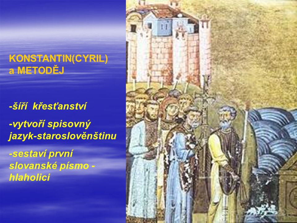KONSTANTIN(CYRIL) a METODĚJ