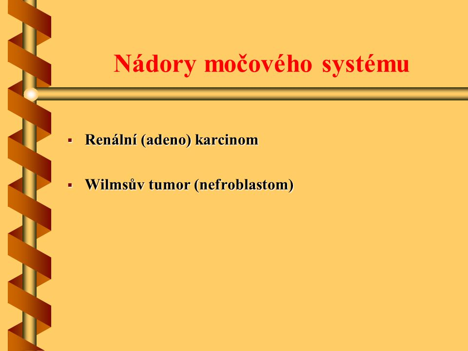 Nádory močového systému