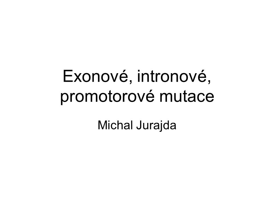 Exonové, intronové, promotorové mutace