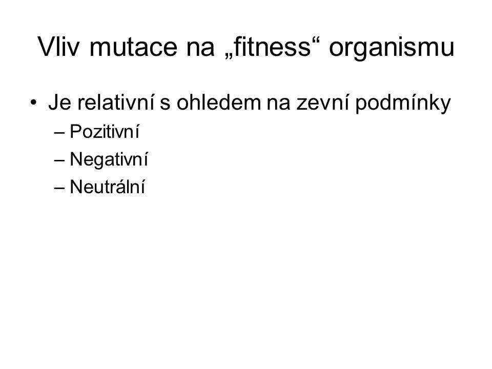 "Vliv mutace na ""fitness organismu"