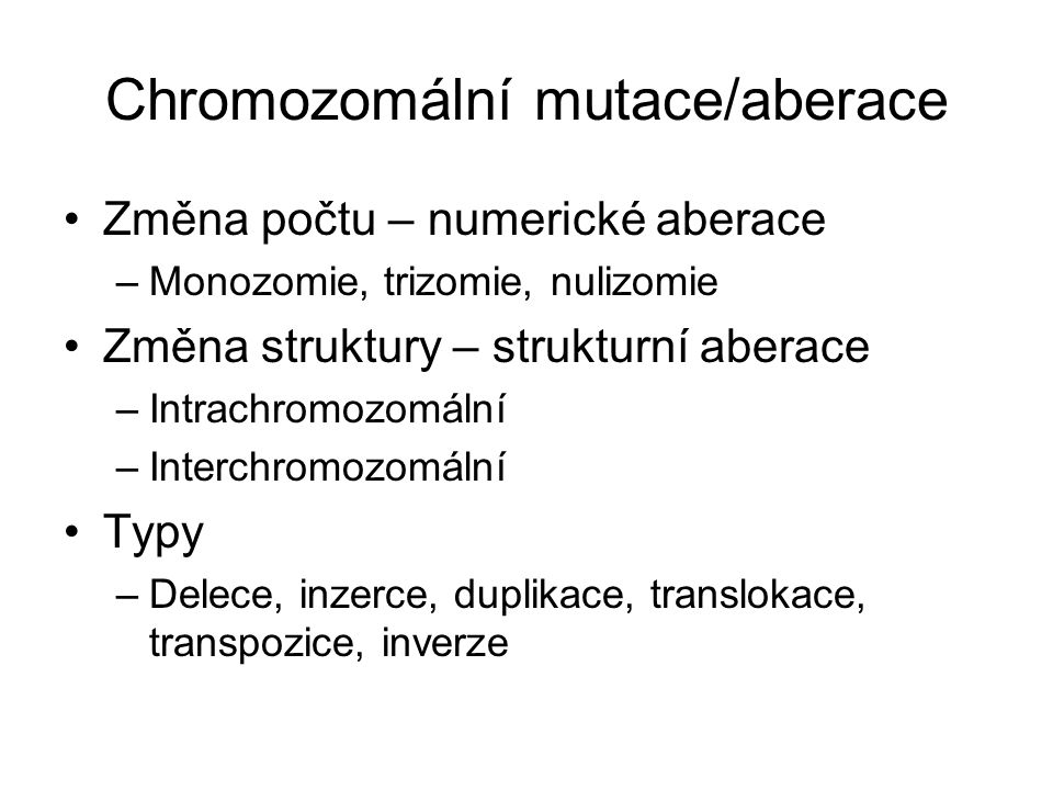 Chromozomální mutace/aberace