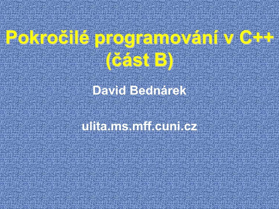 Pokročilé programování v C++ (část B)