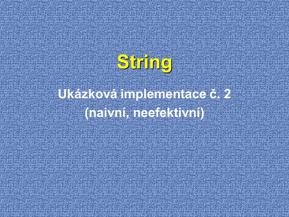 Ukázková implementace č. 2 (naivní, neefektivní)