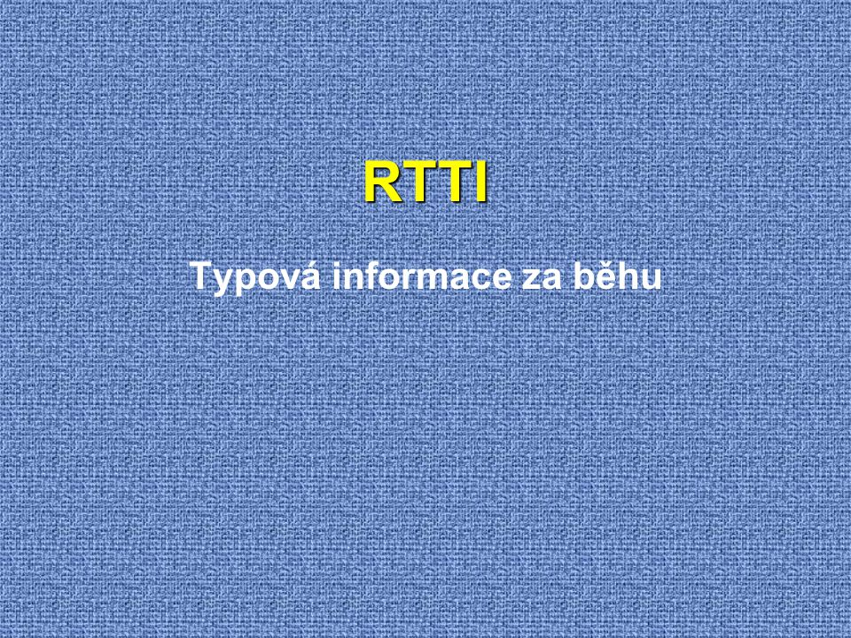 Typová informace za běhu