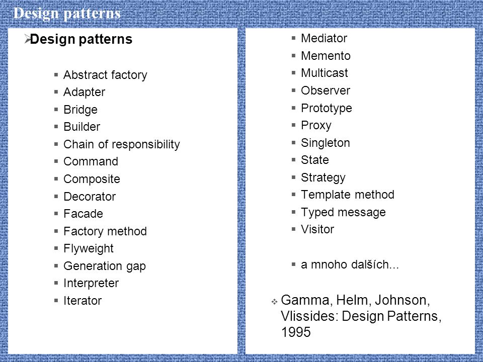 Design patterns Design patterns