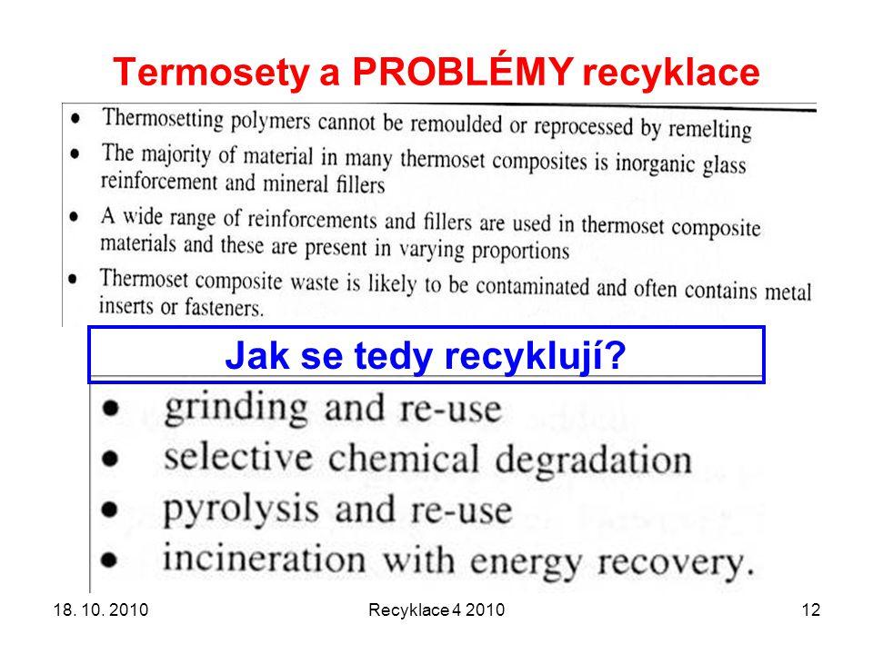 Termosety a PROBLÉMY recyklace