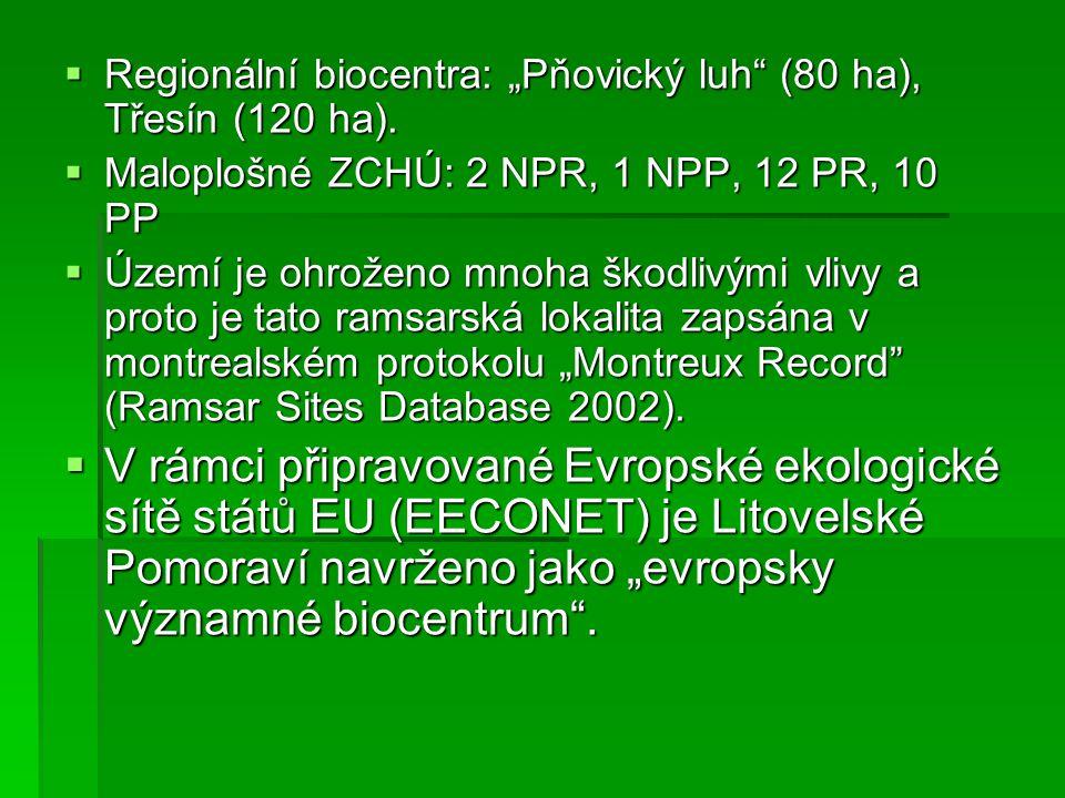 """Regionální biocentra: """"Pňovický luh (80 ha), Třesín (120 ha)."""