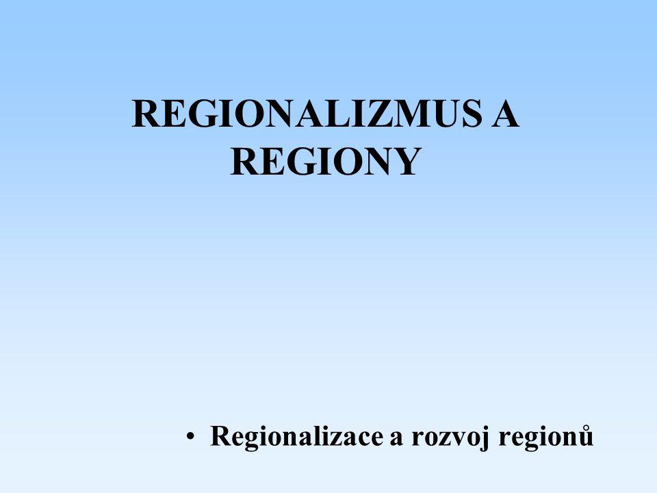 REGIONALIZMUS A REGIONY