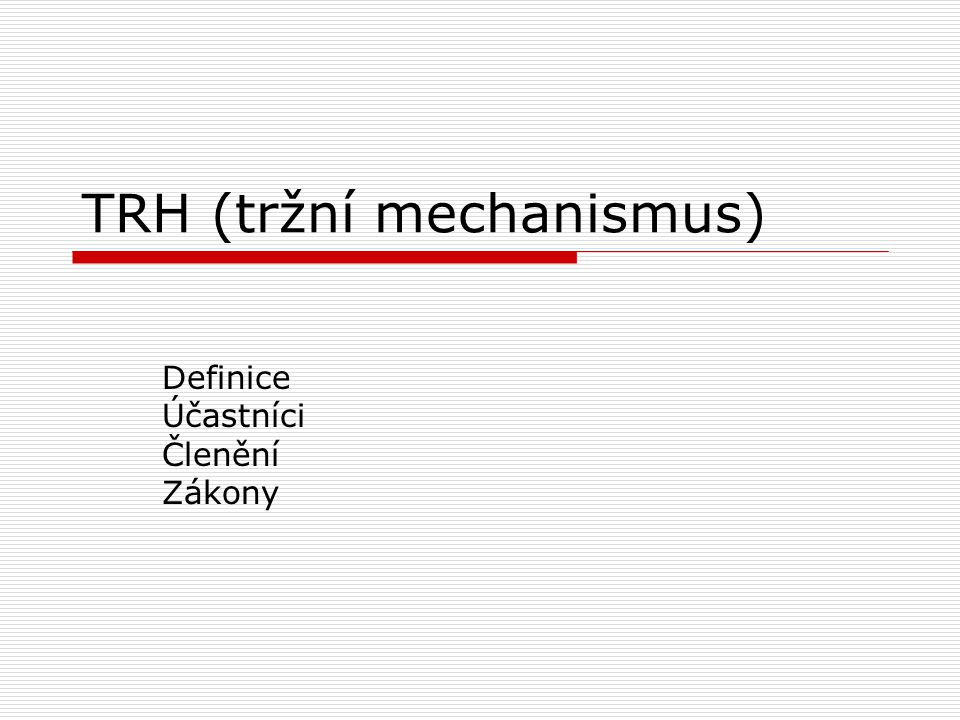 TRH (tržní mechanismus)