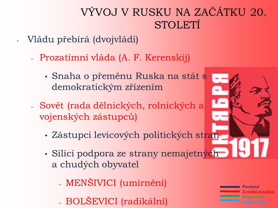 VÝVOJ V RUSKU NA ZAČÁTKU 20. STOLETÍ