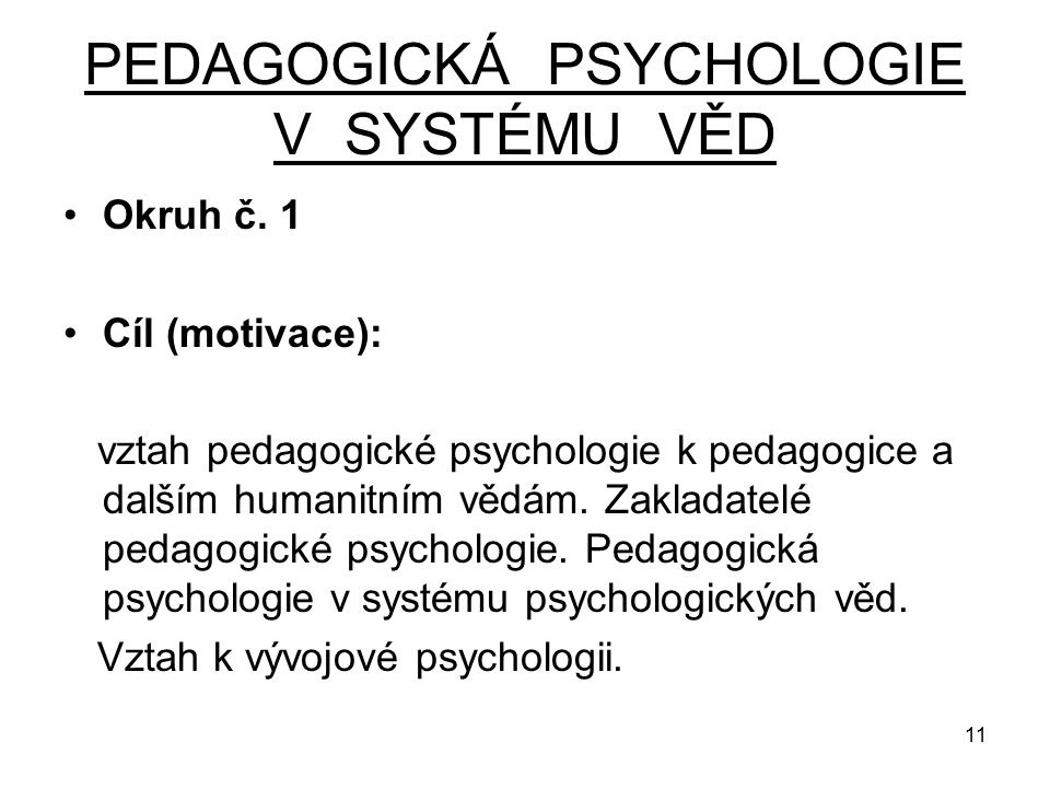 PEDAGOGICKÁ PSYCHOLOGIE V SYSTÉMU VĚD