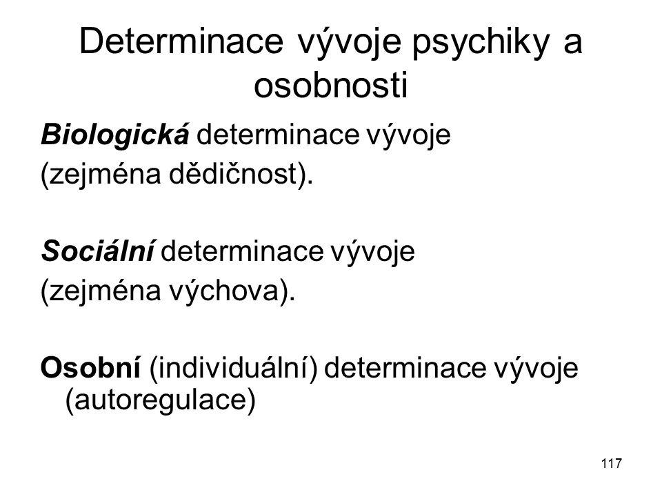 Determinace vývoje psychiky a osobnosti