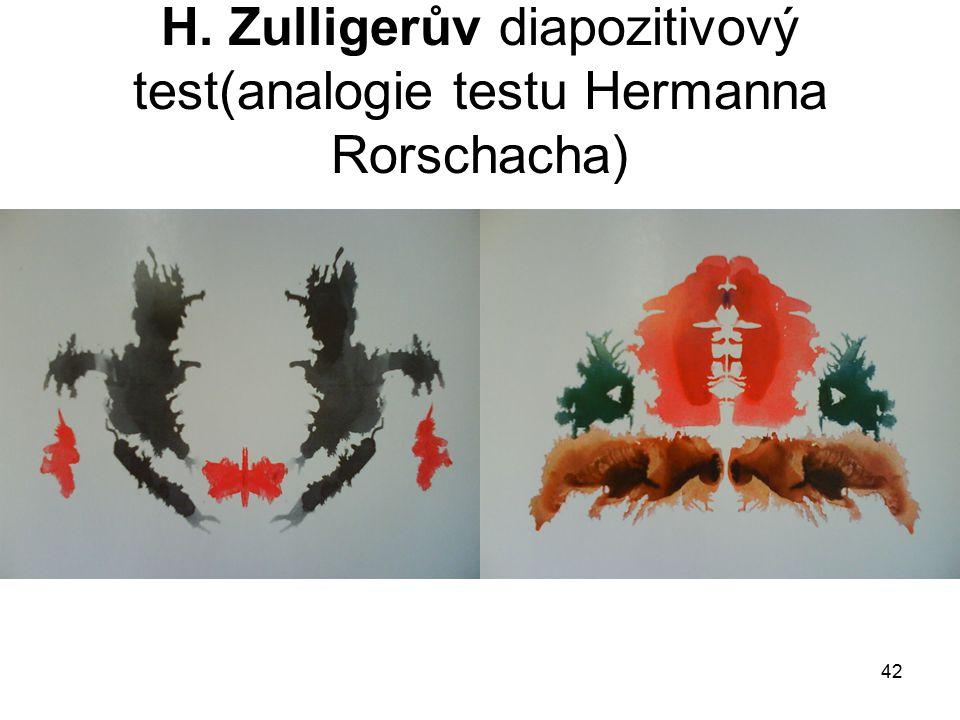 H. Zulligerův diapozitivový test(analogie testu Hermanna Rorschacha)