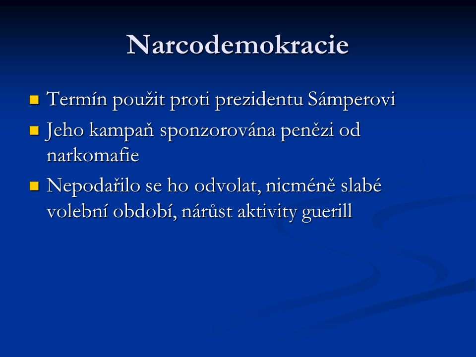 Narcodemokracie Termín použit proti prezidentu Sámperovi