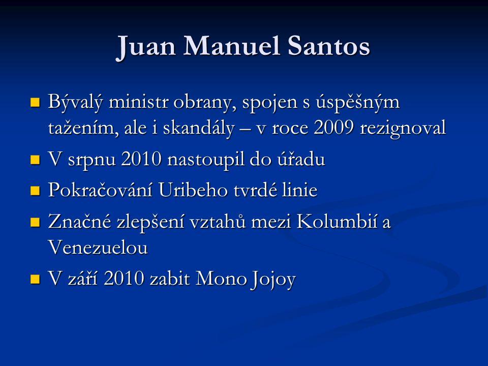 Juan Manuel Santos Bývalý ministr obrany, spojen s úspěšným tažením, ale i skandály – v roce 2009 rezignoval.