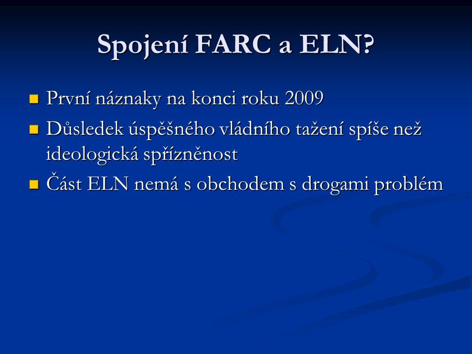 Spojení FARC a ELN První náznaky na konci roku 2009