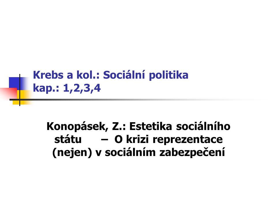 Krebs a kol.: Sociální politika kap.: 1,2,3,4